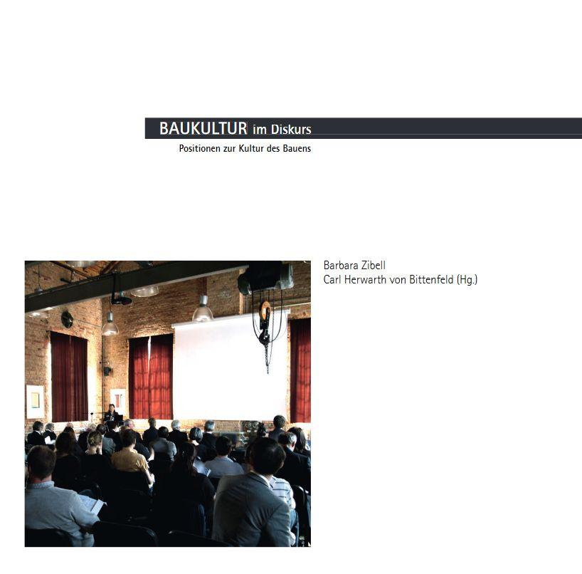 Hendrik Bloem_Baukultur - oder die Kultur des Bauens. In_ Baukultur im Diskurs. Positionen zur Kultur des Bauens